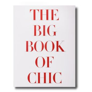 Assouline - THE BIG BOOK OF CHIC