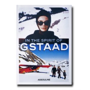 Assouline - IN THE SPIRIT OF GSTAAD