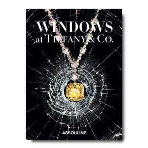 Assouline - WINDOWS AT TIFFANY AND CO